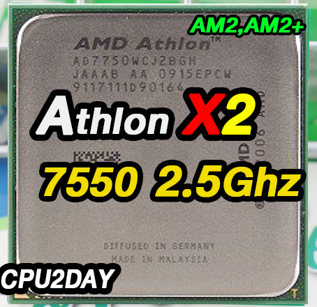 [AM2] Athlon 64 X2 7550 2.5GHz