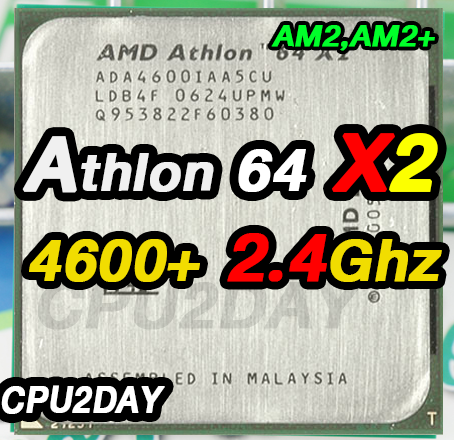 [AM2] Athlon 64 X2 4600+ 2.4Ghz
