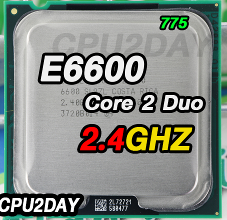 [775] Core 2 Duo E6600 (4M Cache, 2.40 GHz, 1066 MHz FSB)