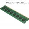 OEM DDR3/1333/2G (for AMD สำหรับ Mainboard ที่เป็น AM2,AM2+,AM3,AM3+ เท่านั้น)