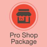 Pro Shop Package